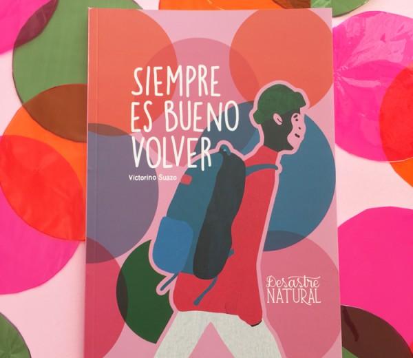 Siempre es bueno volver (book)